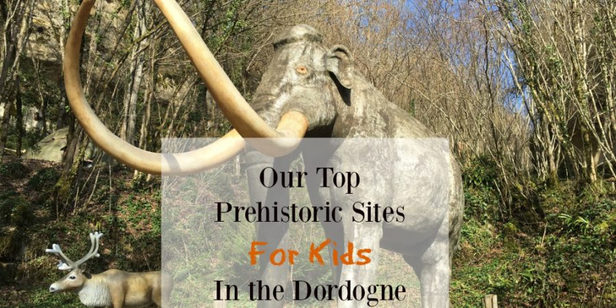 Our top prehistoric sites for kids in the Dordogne