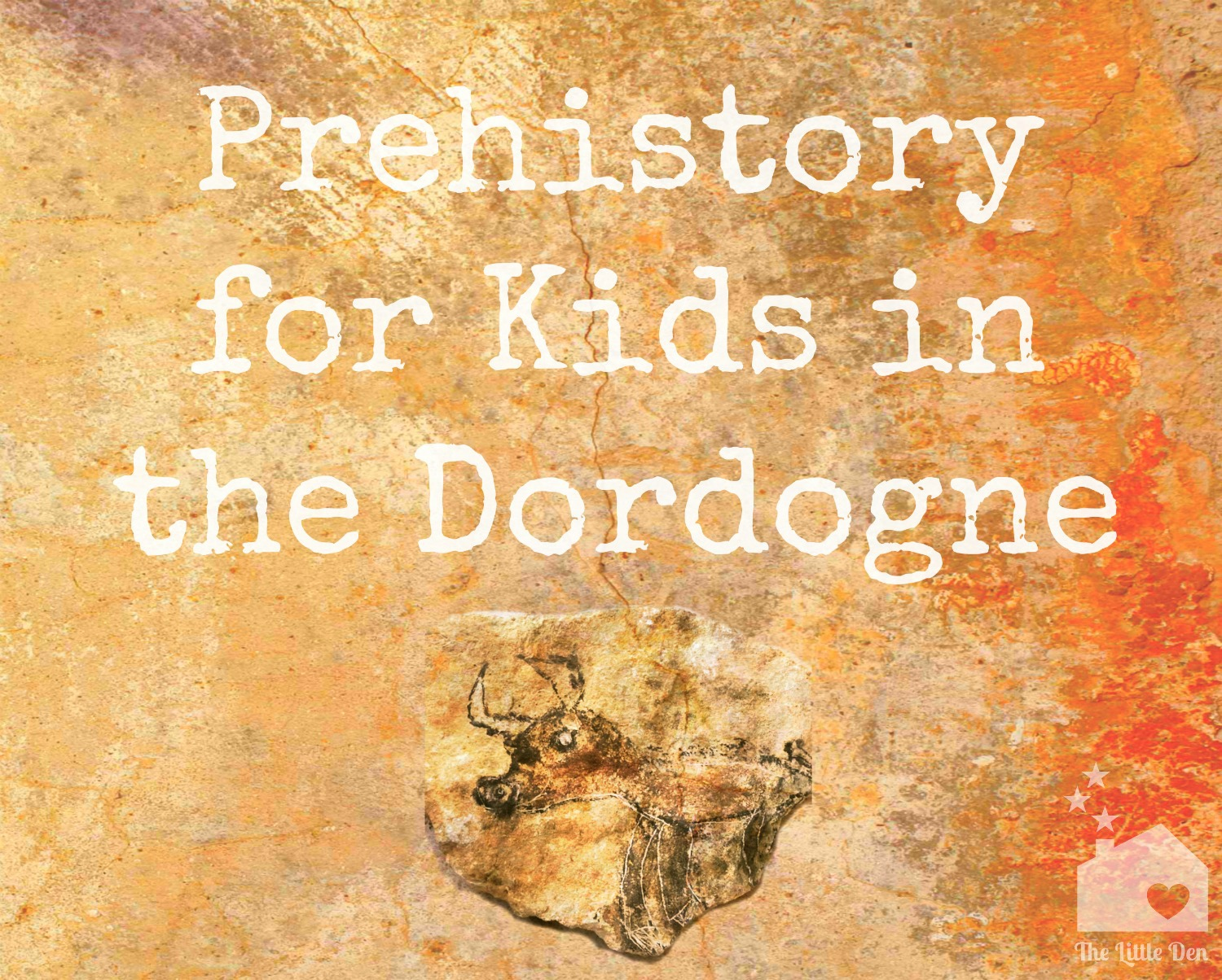Prehistory for Kids in the Dordogne