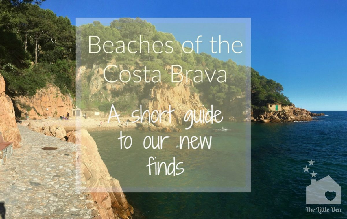 Discover our Favourite Costa Brava Beaches