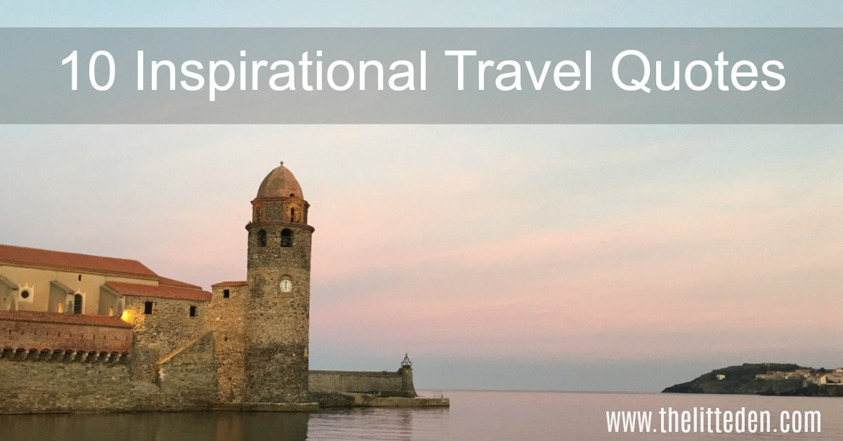 10 Inspirational Travel Quotes for 2017