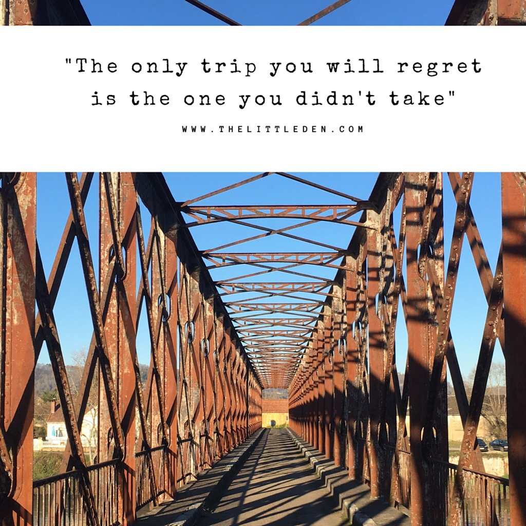 Travel quote: The only trip you will regret is the one you didn't take