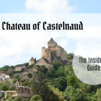Chateau of Castelnaud - Insider's Guide
