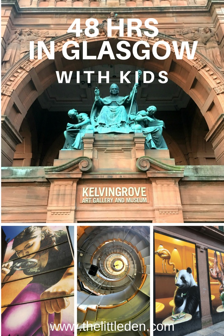 48 Hrs in glasgow - an itinerary with kids