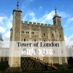 The Tower of London for Kids – Our 13 Top Tips!